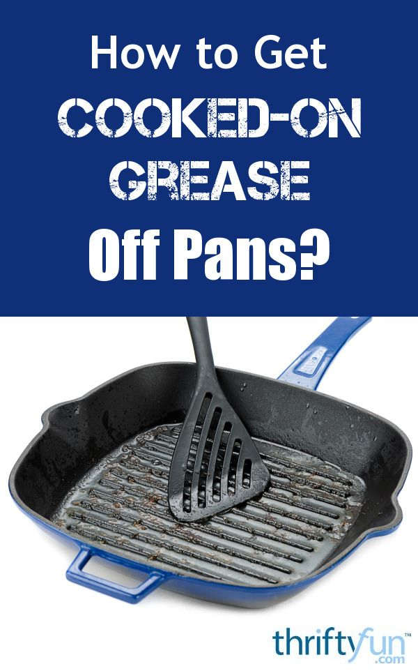 how to clean cooked on grease from pots and pans
