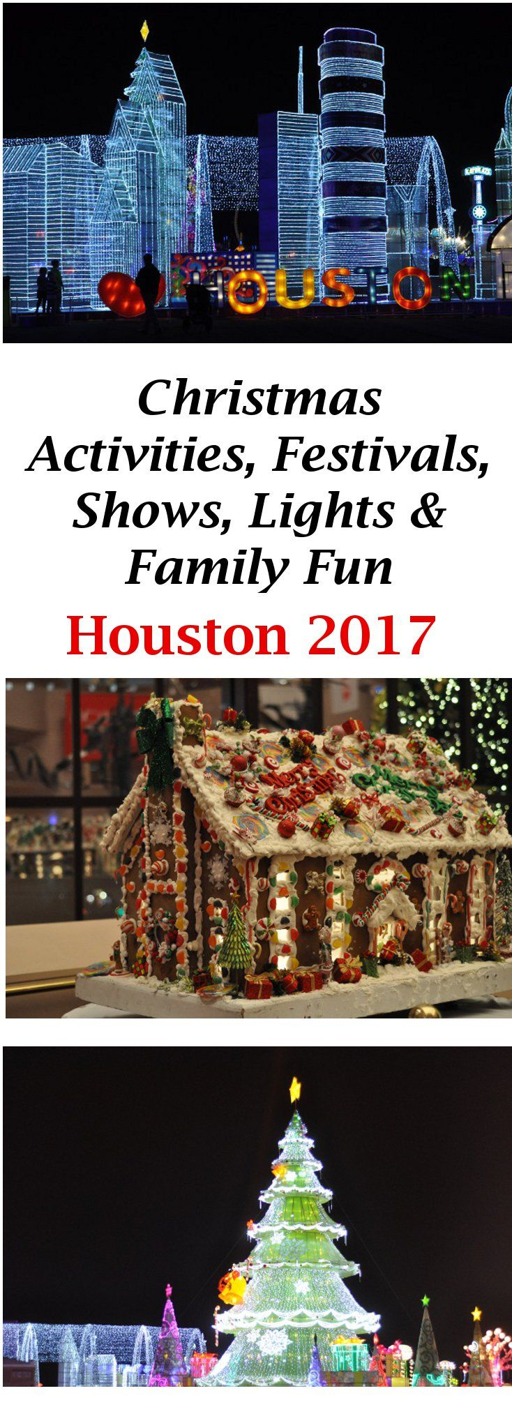 Christmas Activities, Festivals, Shows, Lights & Family Fun... Things to Do in Houston, with Kids, During the Holidays 2017!