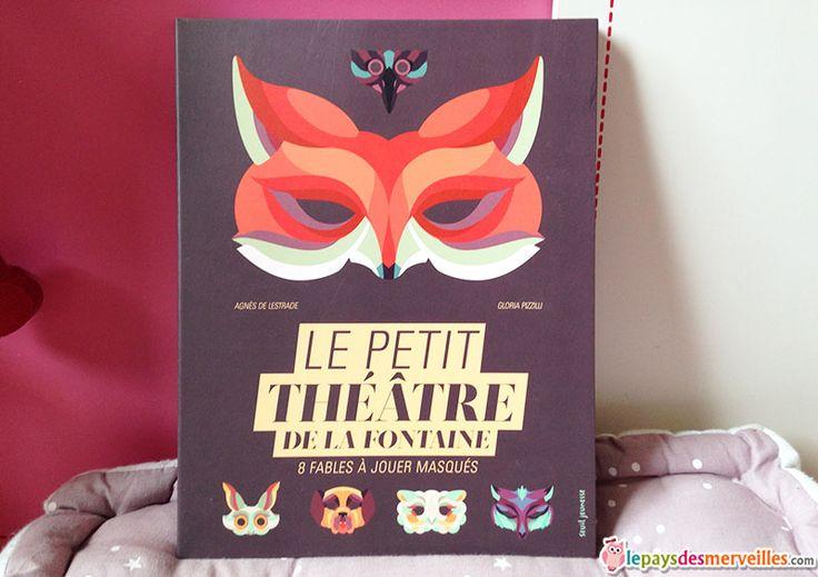 Le petit théâtre de La Fontaine + 8 masques - éditions seuil jeunesse