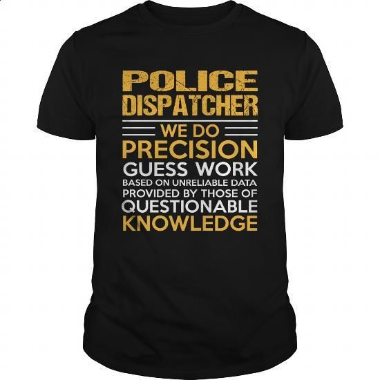 POLICE-DISPATCHER #clothing #T-Shirts. MORE INFO =>…
