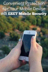 #tech Keep Your Devices safe with ESET Mobility Security