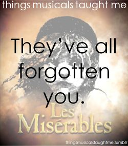 Things Musicals Taught Me: Les Miserables, Favorite Music, The Wretched, Flowers Crafts, Music Xd, Music Taught Me, Lesmis, Les Miz, Things Music