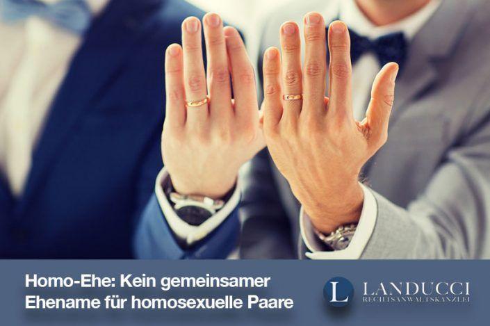 Homo-Ehe: Kein gemeinsamer Ehename für homosexuelle Paare