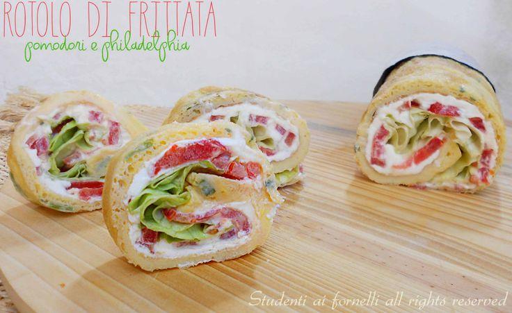 rotolo di frittata pomodori e philadelphia ricetta secondo fresco estivo