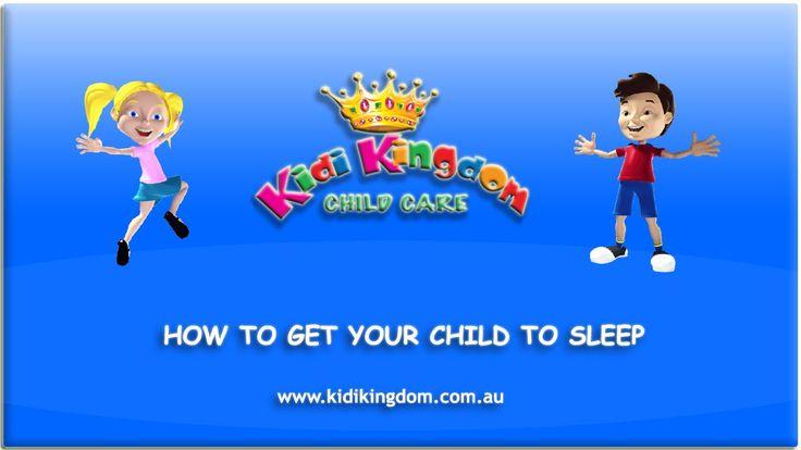 HOW TO GET YOUR CHILD TO SLEEP  #ChildCare #Kindergarten #Children #Child #Kid #Kids #Fun #Happy