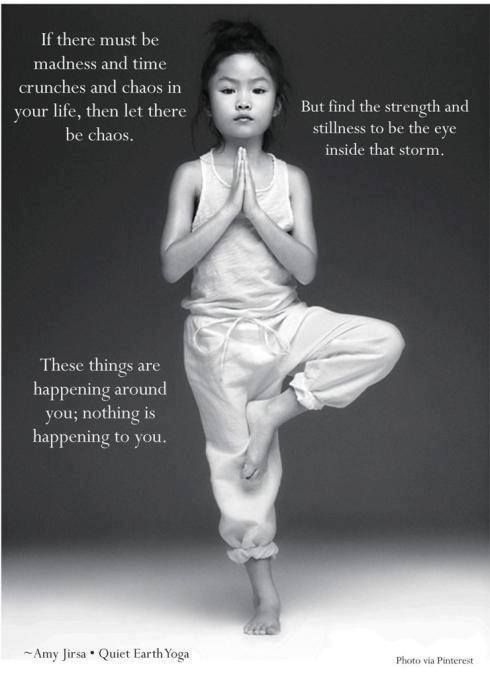 """""""...things are happening around you; nothing is happening to you Enjoyed and repinned by yogapad.com.au"""