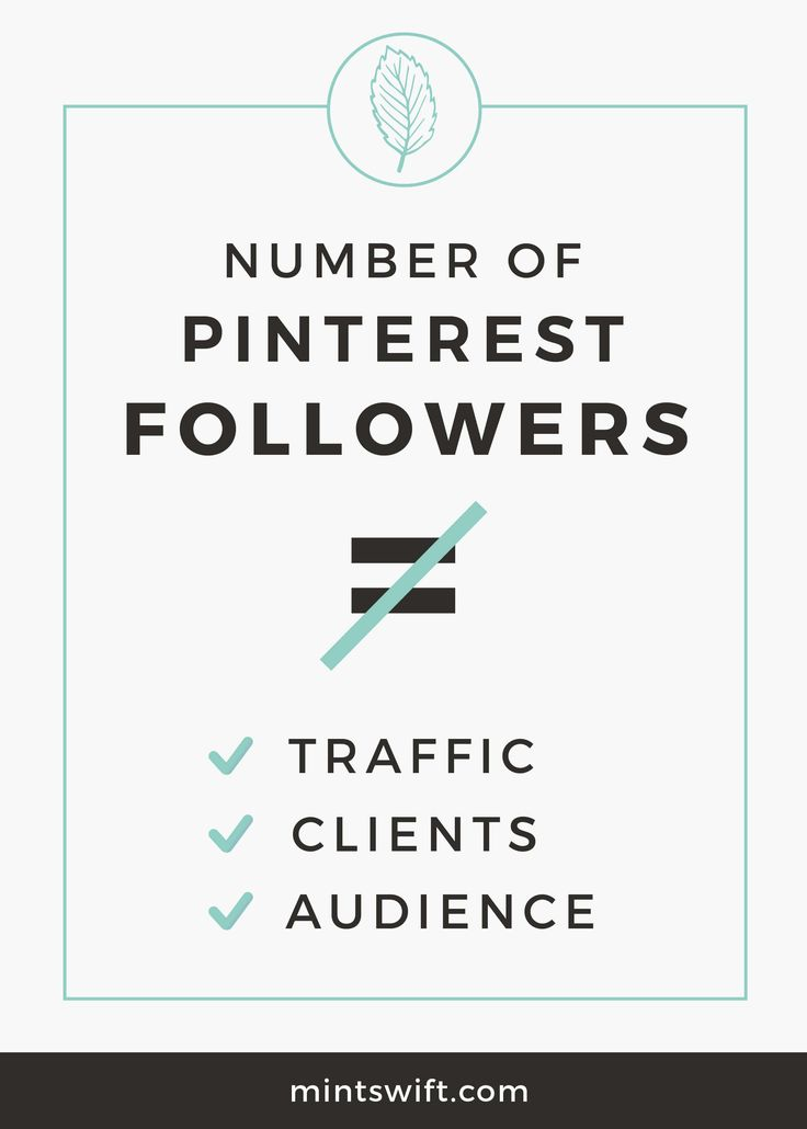 Followers on Pinterest don't play the same role like on other platforms. You don't need to have large following on Pinterest to be successful in terms of getting traffic to your website or blog, getting email subscribers, building your audience or getting clients and customers for your services or products.