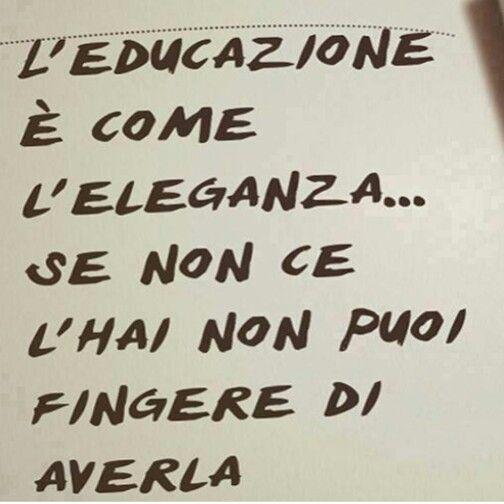 #educazione#eleganza