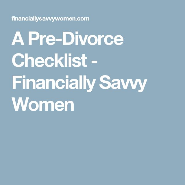 A Pre-Divorce Checklist - Financially Savvy Women