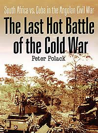 The Last Hot Battle of the Cold War | Peter Polack