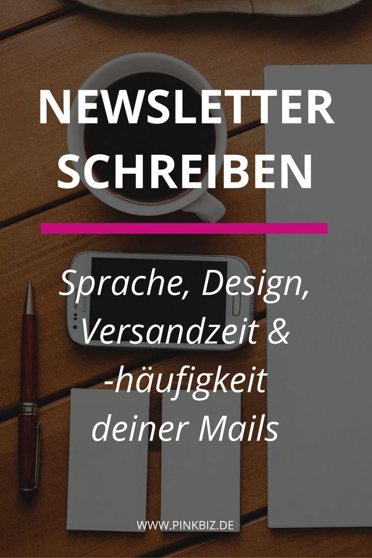 Newsletter, die gelesen werden. Für den Erfolg deiner Newsletter sind die Sprache deiner Mail, das Design, Versandzeit und -häufigkeit entscheidend.