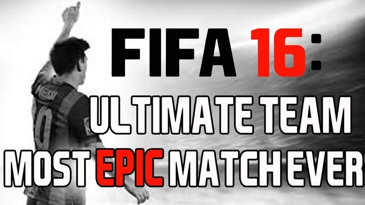 The most EPIC match ever in FIFA | FIFA 16: Ultimate Team