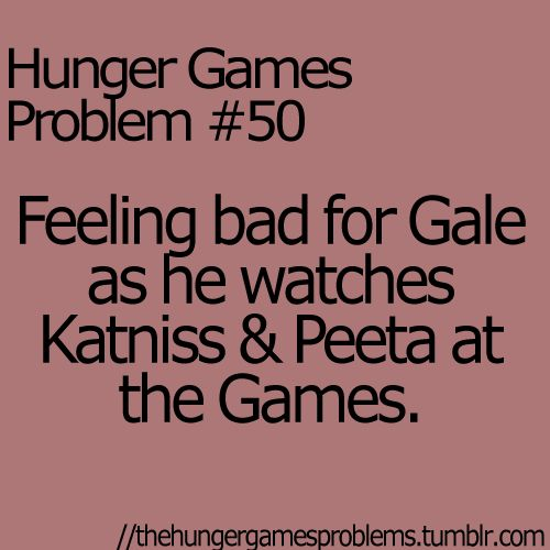 Hunger Games Problems But he should of made his move before the reaping