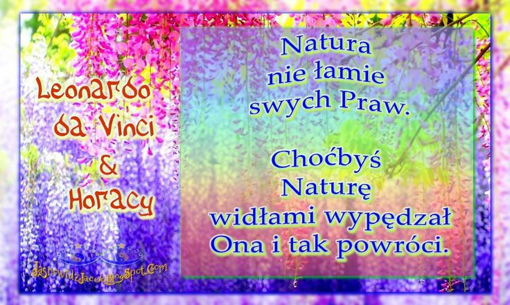 Natura - Leonardo da Vinci & Horacy   www.JasnowidzJacek.blogspot.com