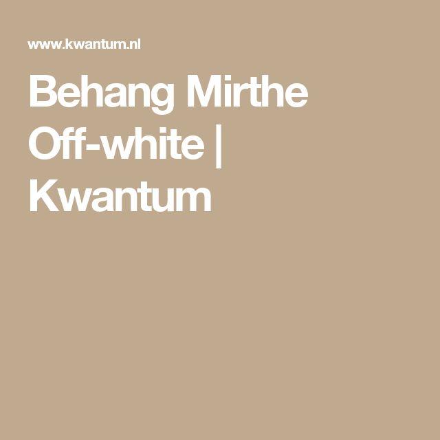 Behang Mirthe Off-white | Kwantum