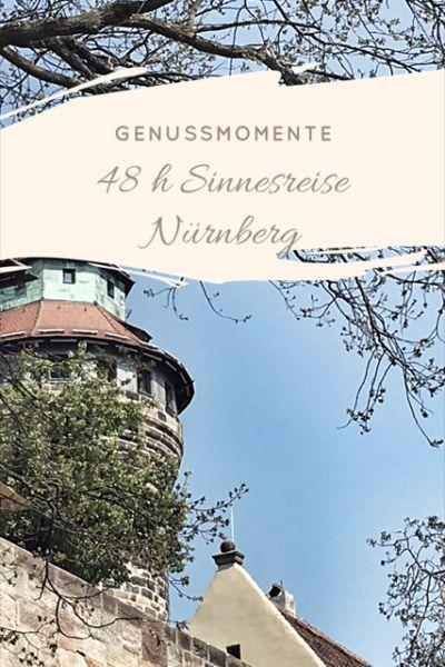 Genussmomente 48 h Sinnesreise Nürnberg - Städtereise in Deutschland - Reise nach Nürnberg in Bayern