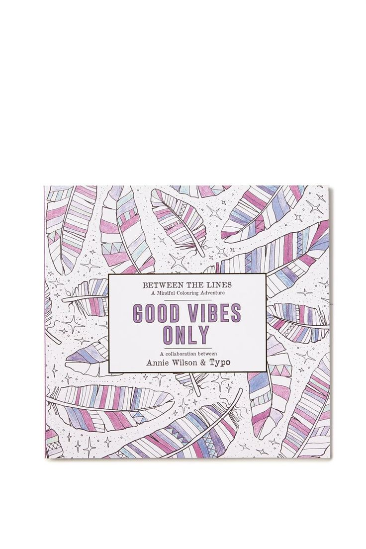 Little book of coloring for mindfulness - Between The Lines Good Vibes Only Adult Colouring Book From Typo