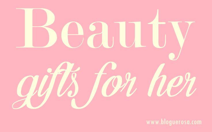Sugestões de Presentes para Ela - Gifts for her Guide - Beauty