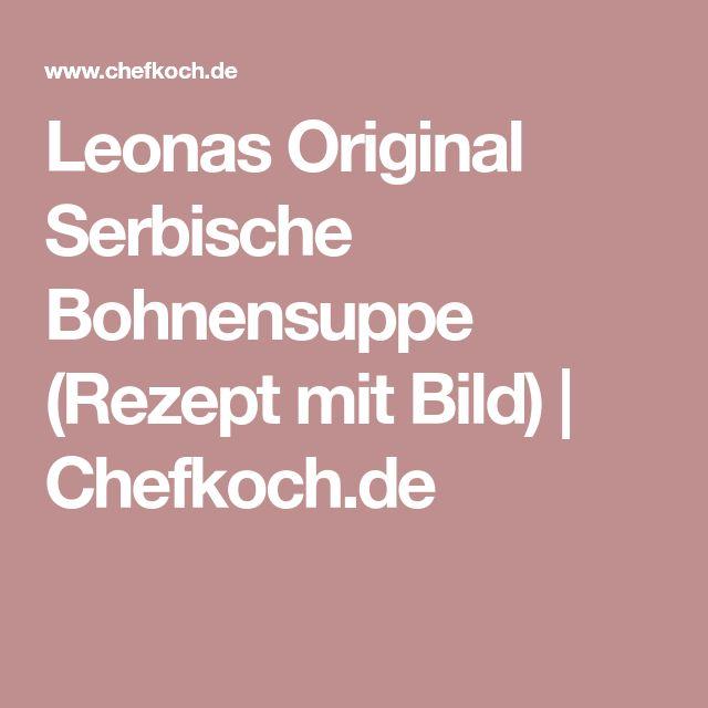 Oltre 25 fantastiche idee su Chefkoch serbische rezepte su Pinterest - serbische küche rezepte