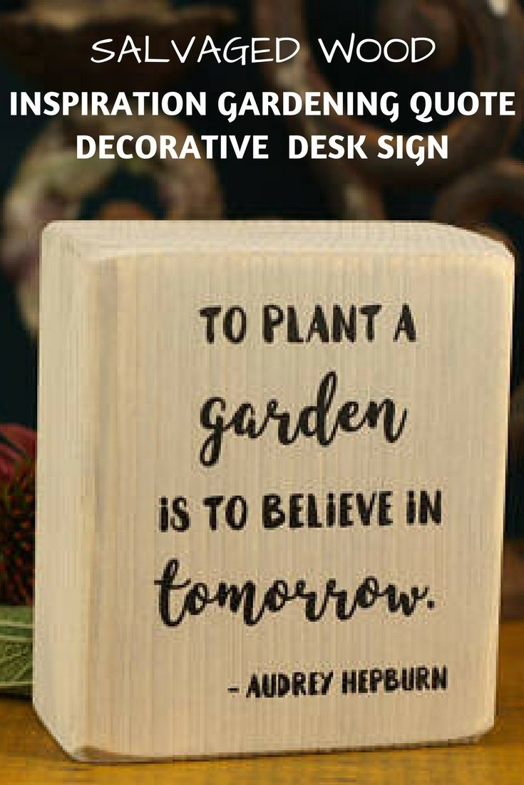Salvages Wood Inspiration Gardening Quote Decorative Desk Sign
