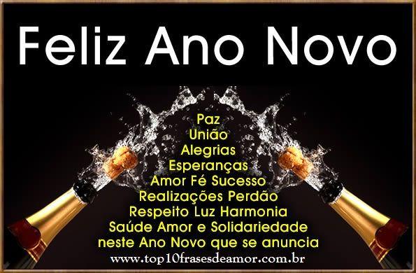 Feliz Ano Novo - Envie frases de amor, amizade, carinho, dia das mães, dia dos pais, autoestima, humor, sabedoria, natal, dia dos namorados, felicidade.