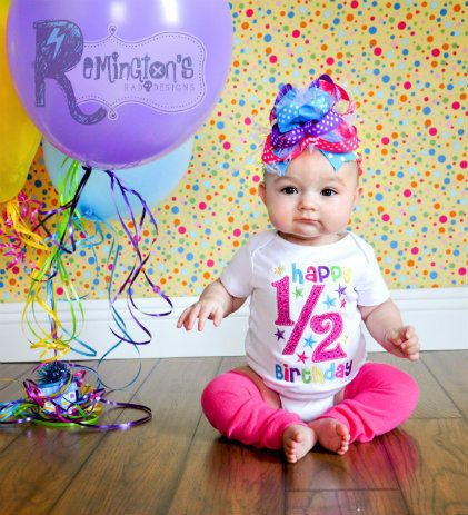 1/2 Birthday Embroidered Shirt or Onesuit - Birthday Shirt - Girls Birthday - 1st Birthday - One Half Birthday - 6 Months from RemingtonsRadDesigns on.