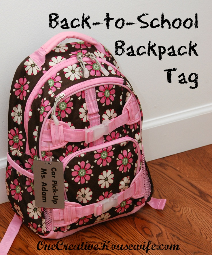 One Creative Housewife First Day Of School Backpack Tag Backpack Tags School Backpacks