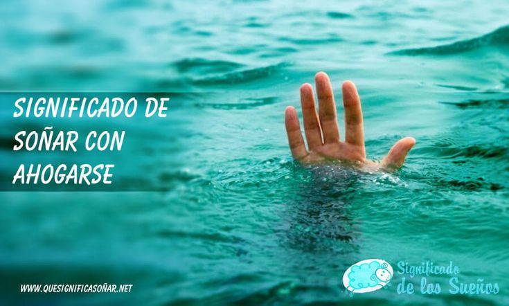 Significado de soñar con ahogarse - https://xn--quesignificasoar-kub.net/significado-de-sonar-con-ahogarse/ #sueños #soñar #significadoDeLosSueños