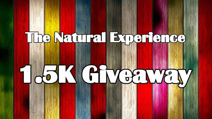 1.5k Giveaway|| The Natural Experience #tne1500giveaway