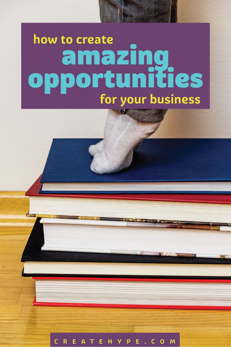 A business is built upon opportunities. A hunger for new opportunities for your business is your new found secret to success. Seek them everyday.