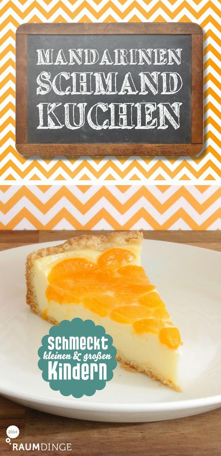 """raumdinge: Kuchen – einfach & lecker: """"Mandarinen-Schmand-Kuchen"""""""