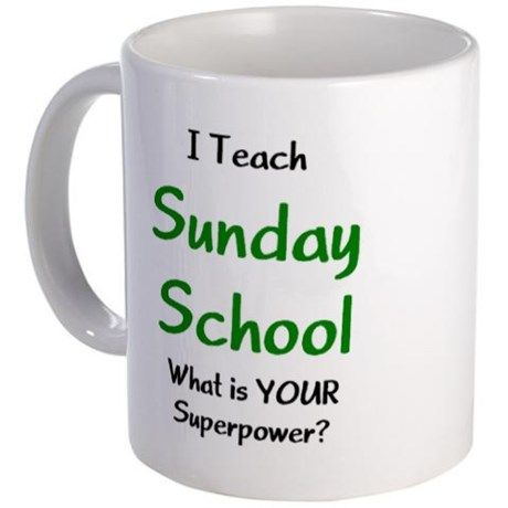 ♔ I TEACH SUNDAY SCHOOL.  WHAT IS YOUR SUPERPOWER?  CHRISTIAN SUNDAY SCHOOL TEACHER APPRECIATION GIFT, $15