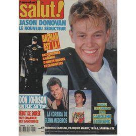 Salut   N° 48 : 1989 Jason Donovan/Don Johnson/Medeiros/Batman/Frederic Chateau/Sabrina (3p)/Debut De Soiree/Caroline Legrand/Texas/Francois Valery/Julie Pietri/Madonna