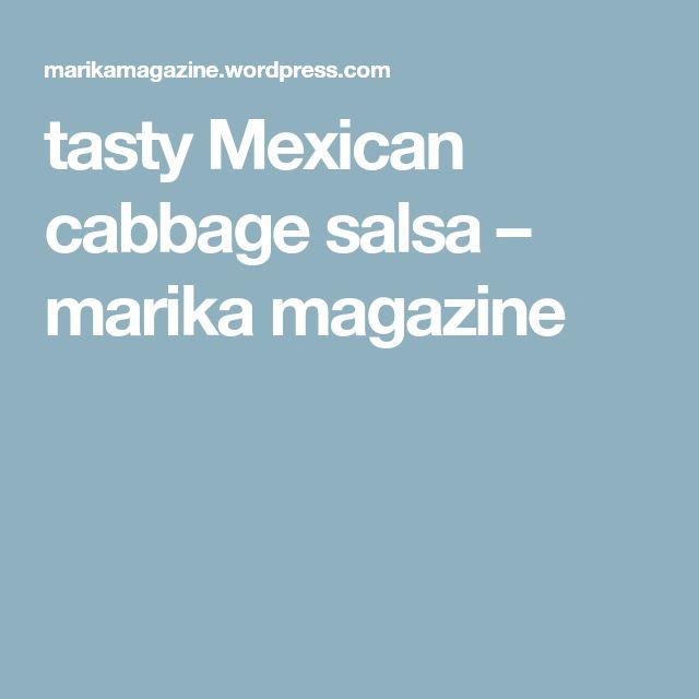 tasty Mexican cabbage salsa – marika magazine
