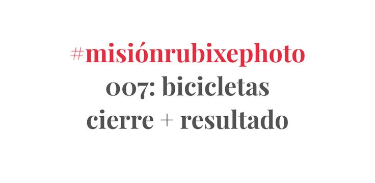 Resultado de #misiónrubixephoto 007: Bicicletas y Fotografía de calle