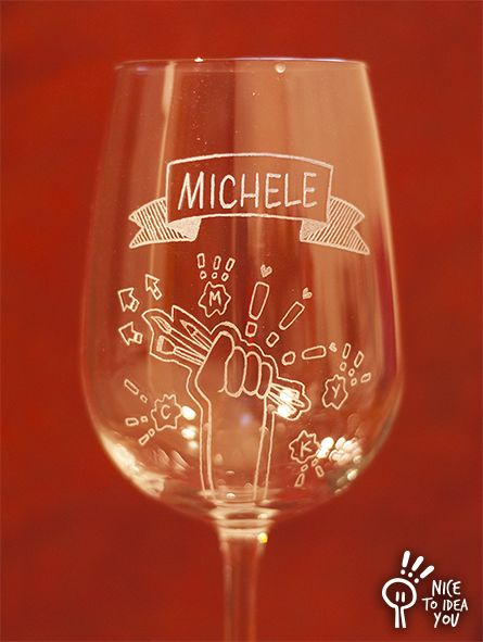 Hand engraved wine glass for Michele, an artist!
