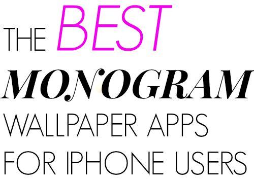 Texasweettea: The BEST monogram wallpaper apps for iPhone users