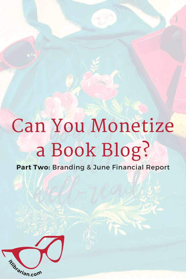 Can You Monetize a Book Blog? Pt2: Branding & June Financial Report. This month's post is about branding for your business and branding for your book blog. Because honestly, when trying to monetize your blog, your branding is going to start from there. And I have to guess that if you're reading a series about monetizing your book blog that you already have a book blog. And if not, then you may be starting with a blog to grow an audience for your services. For some of your branding will mean…