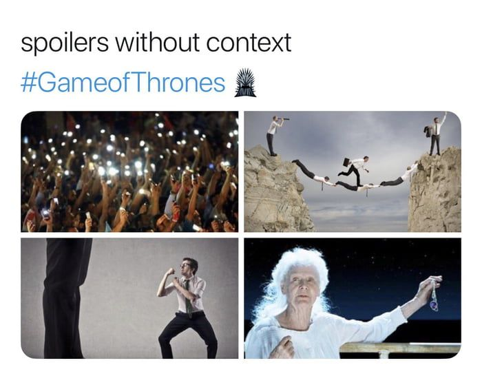 Got S8 E3 Spoilers Without Context