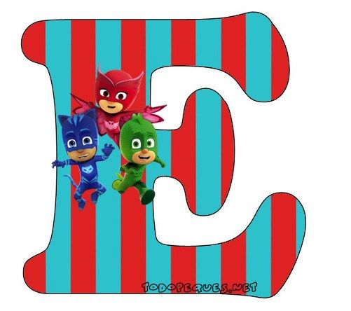 Abecedario-heroes-en-Pijamas-Letra-e-Letters-Pj-Masks.jpg (501×444)