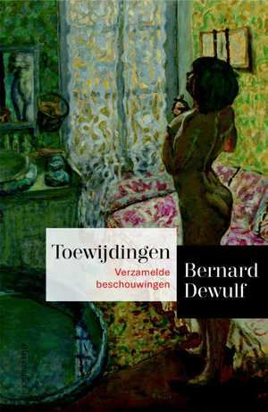 Toewijdingen | Bernard Dewulf