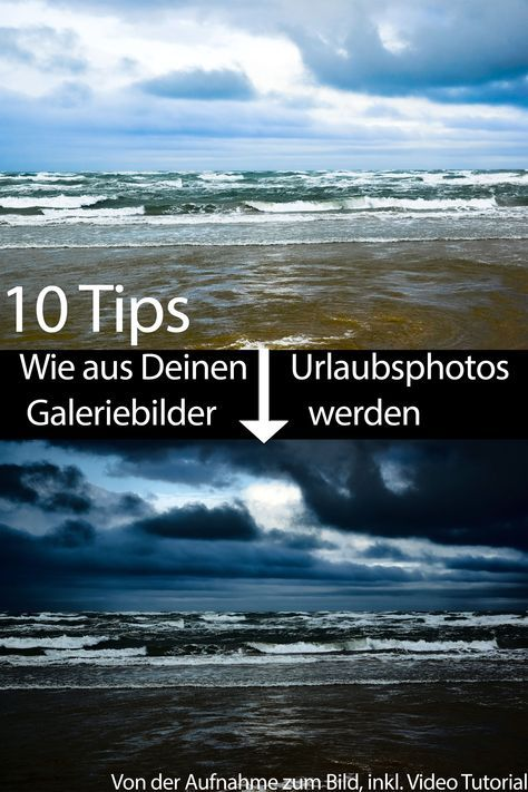Von der Aufnahme zum Bild – Urlaubsfotos digital entwickeln