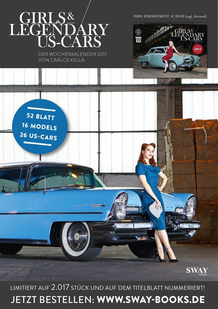 """Rina Bambina und ein Lincoln Premiere von 1957 im """"Girls & legendary US-Cars"""" 2017 Kalender von Carlos Kella / SWAY Books (H&MU: www.melaniekreig.de, Danke an Peter!)"""