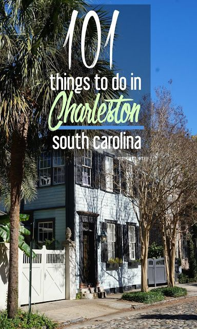 101 Things to Do in Charleston, South Carolina | CosmosMariners.com