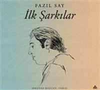 FAZIL SAY'ı ilk kez şarkıları ile müzikseverlerle buluşturan albüm, ''İLK ŞARKILAR'' yayımlandı.