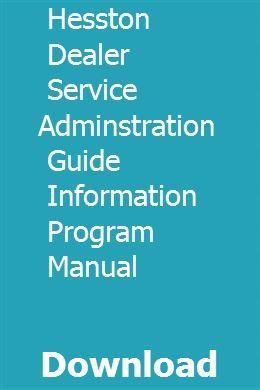 Hesston dealer service adminstration guide information