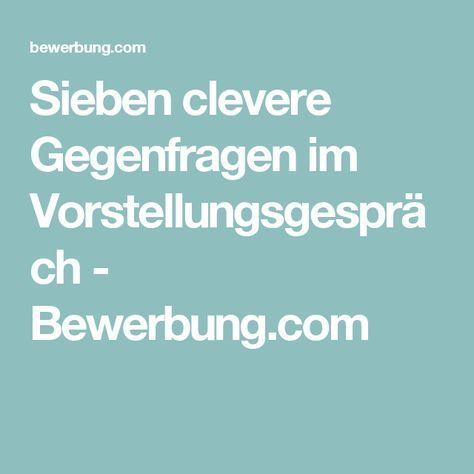 Sieben clevere Gegenfragen im Vorstellungsgespräch - Bewerbung.com