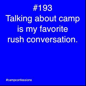 sorority girl camp confession? so true.