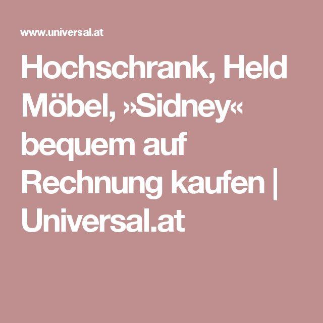 Spectacular Hochschrank Held M bel Sidney bequem auf Rechnung kaufen Universal at
