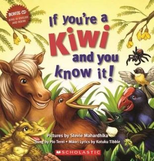 If You're a Kiwi and You Know It! Awesome book sung in English & Maori :)